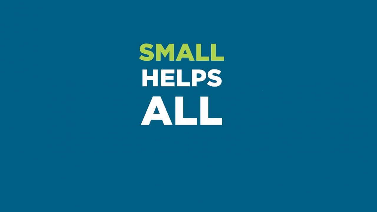Small Helps All